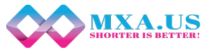 MXA URL Shortner Service | Free and Premium Link Shortening